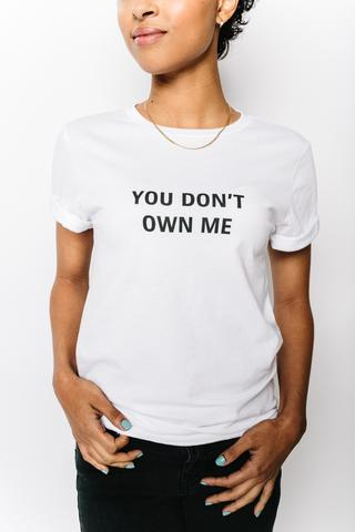 MY_SISTER_You_Don_t_Own_Me_White_Tee_Side_large